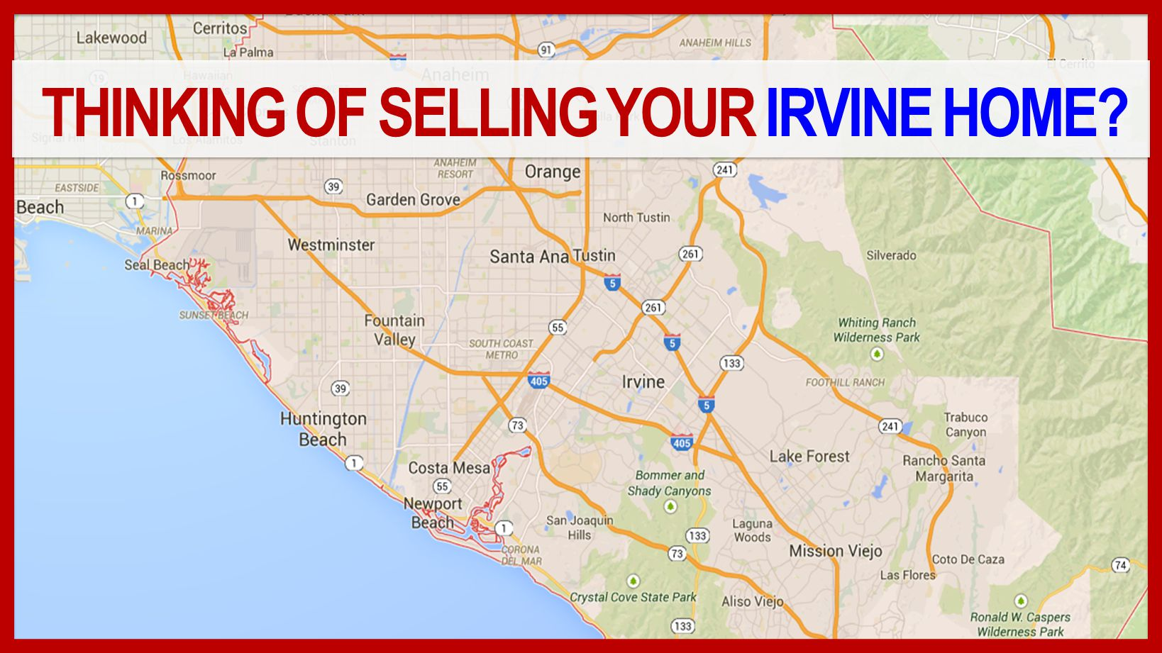 THINKING OF SELLING YOUR IRVINE HOME