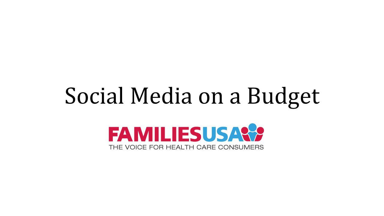 Social Media on a Budget