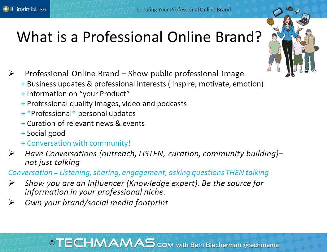 © What is a Professional Online Brand. Separate from business social media brand..