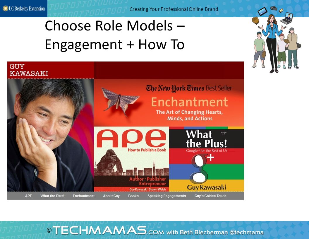 © Choose Role Models – Engagement + How To Creating Your Professional Online Brand