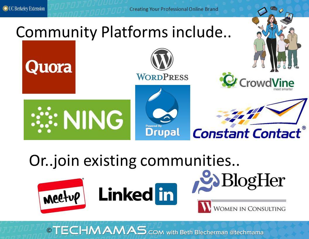 © Choose Role Models –Dave Morin LinkedIn Creating Your Professional Online Brand