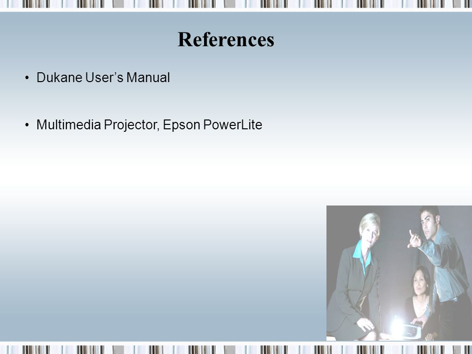 References Dukane User's Manual Multimedia Projector, Epson PowerLite