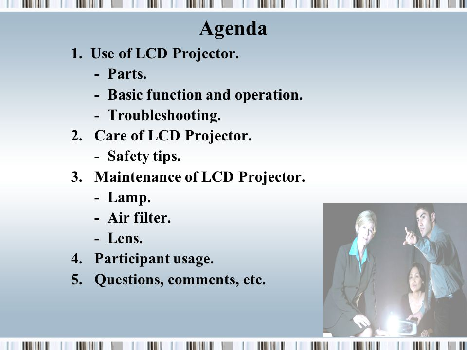 1. Use of LCD Projector. - Parts. - Basic function and operation.