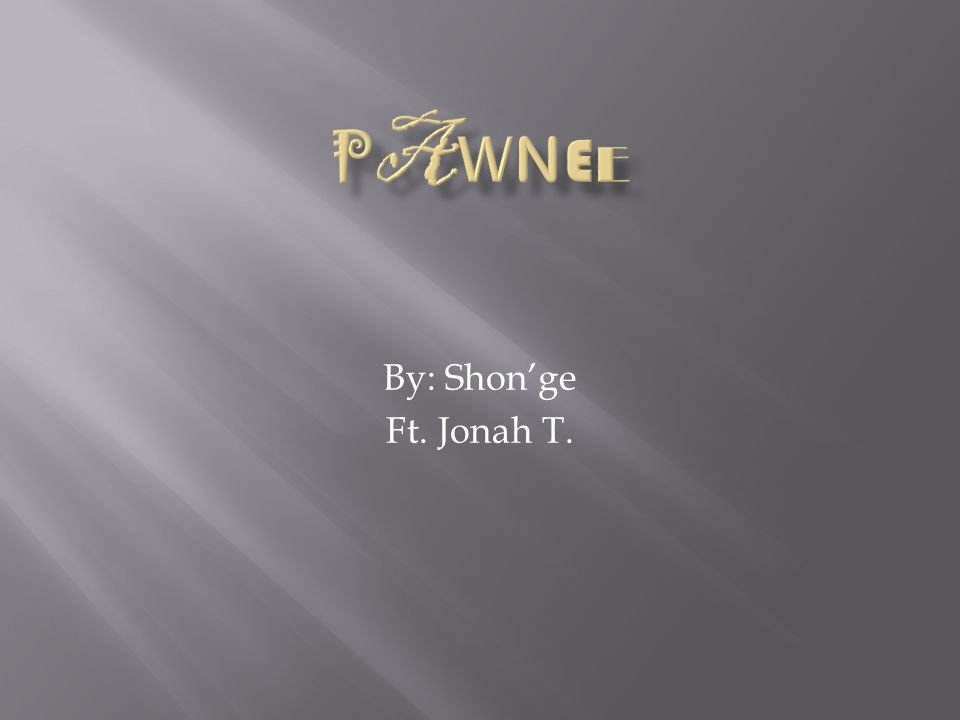 By: Shon'ge Ft. Jonah T.