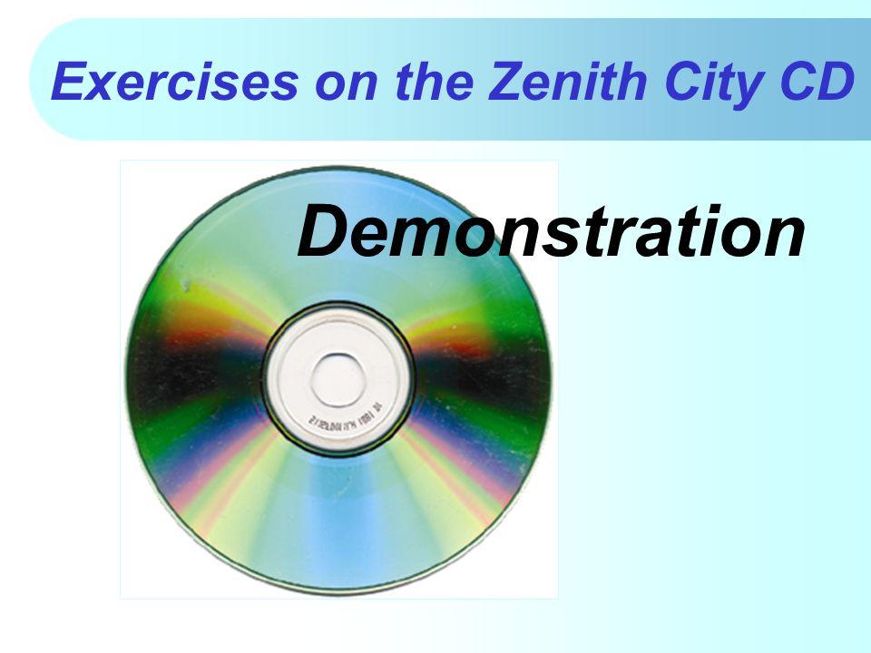 Exercises on the Zenith City CD Demonstration