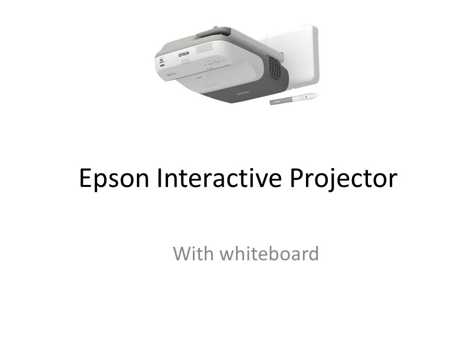 Epson Interactive Projector With whiteboard