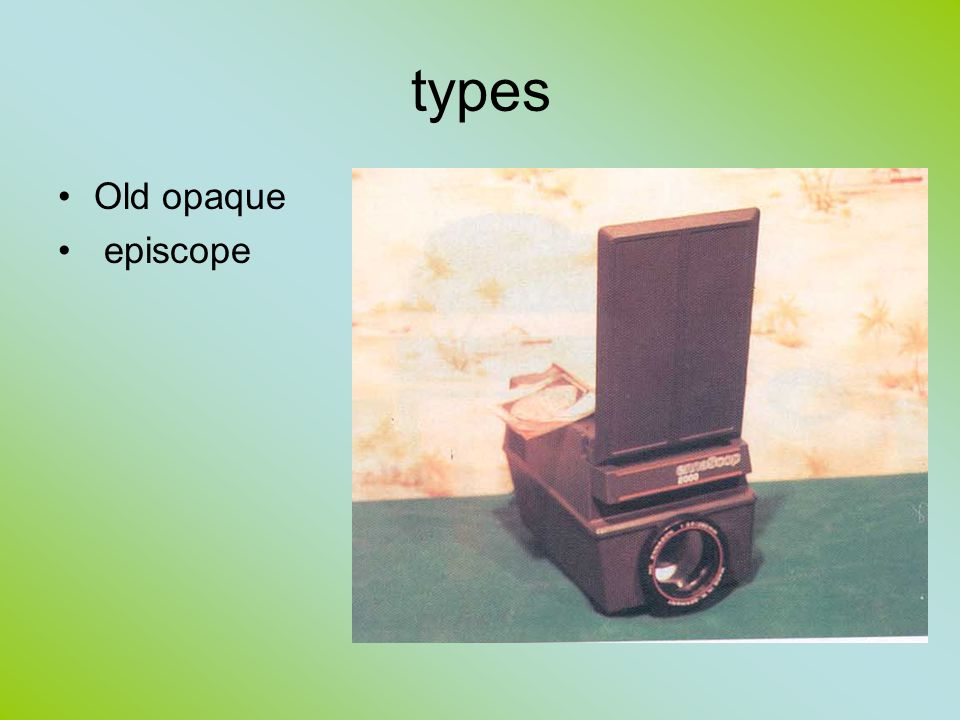 types Old opaque episcope