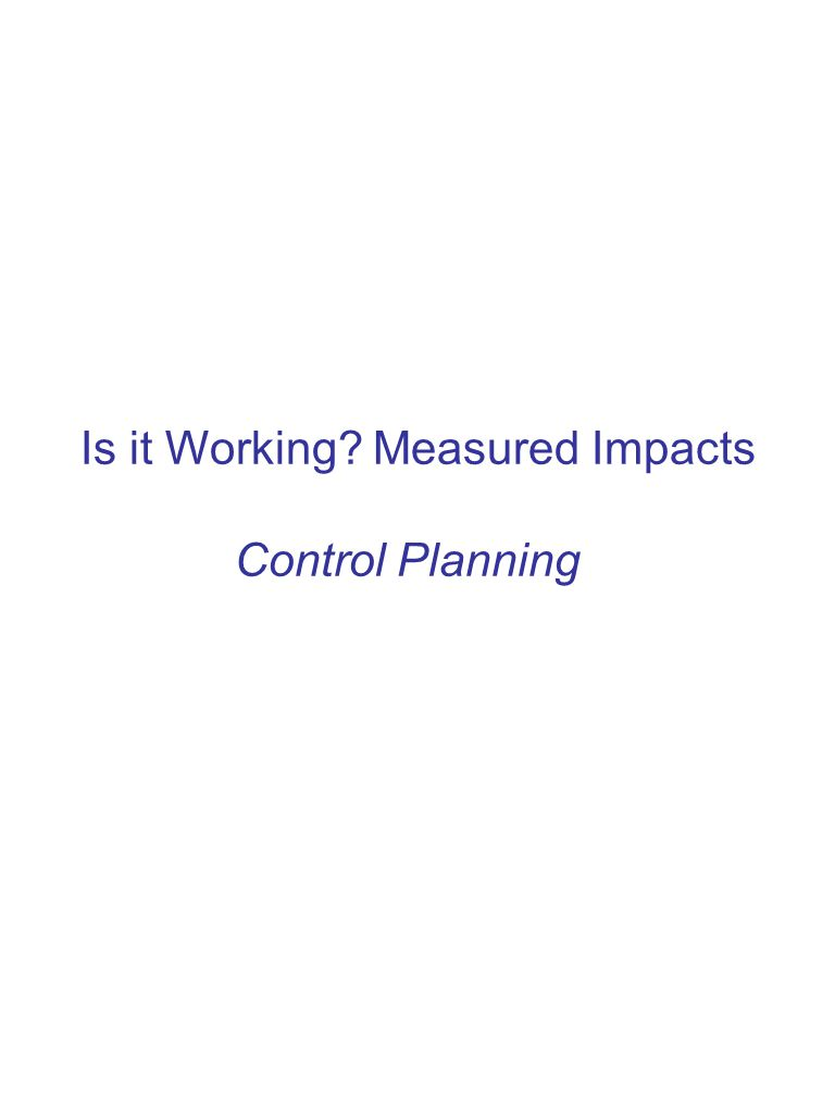 Is it Working Measured Impacts Control Planning