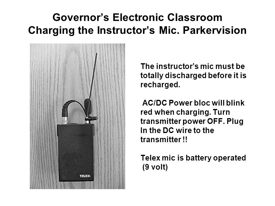 Governor's Electronic Classroom Charging the Instructor's Mic.
