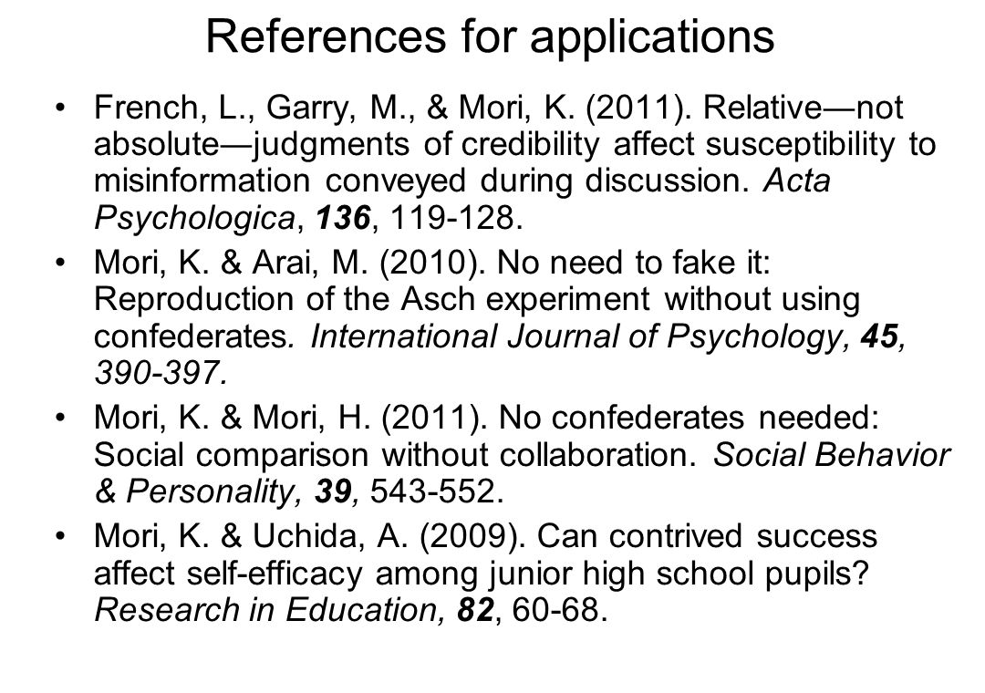 References for applications French, L., Garry, M., & Mori, K.