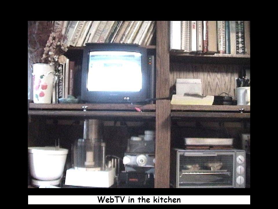 WebTV in the kitchen