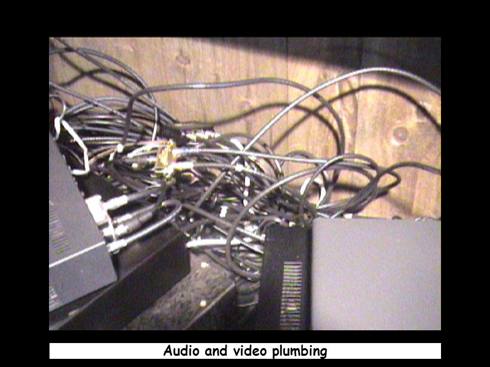 Audio and video plumbing