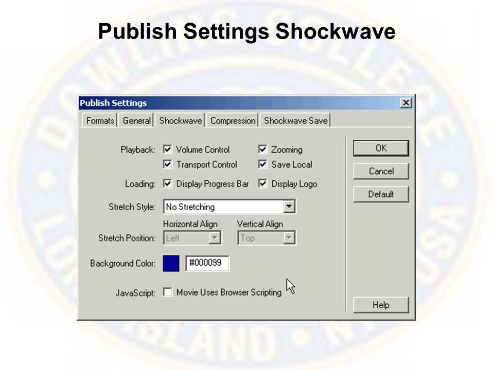 Publish Settings Shockwave