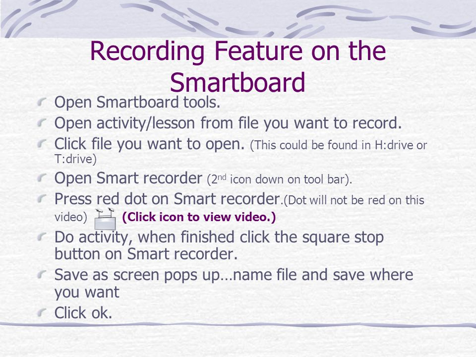 Recording Feature on the Smartboard Open Smartboard tools.