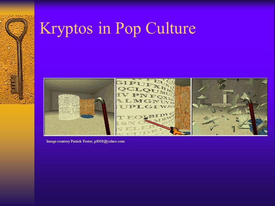 Kryptos in Pop Culture Image courtesy Patrick Foster, pf008@yahoo.com