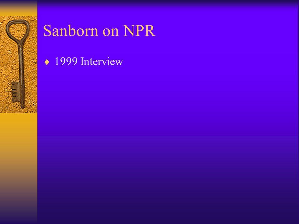 Sanborn on NPR  1999 Interview