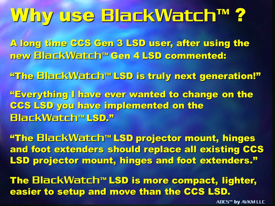 Why use BlackWatch™ .