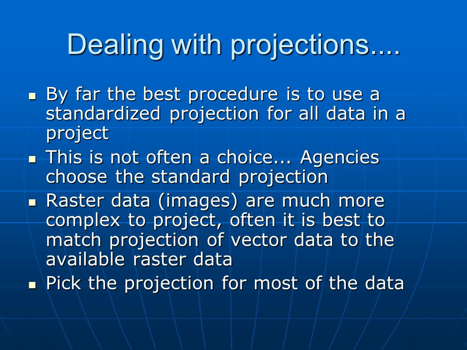 Dealing with projections....