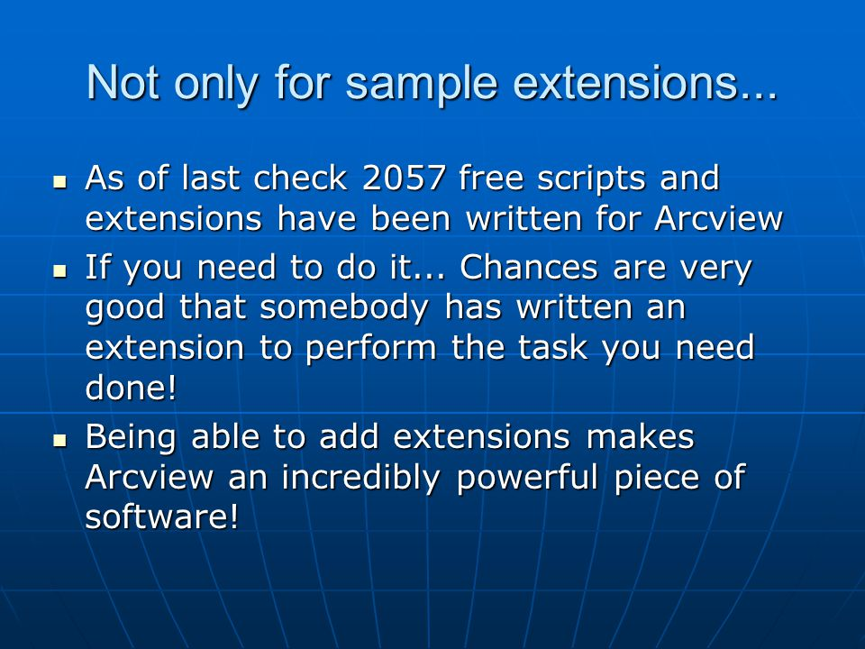 Not only for sample extensions...