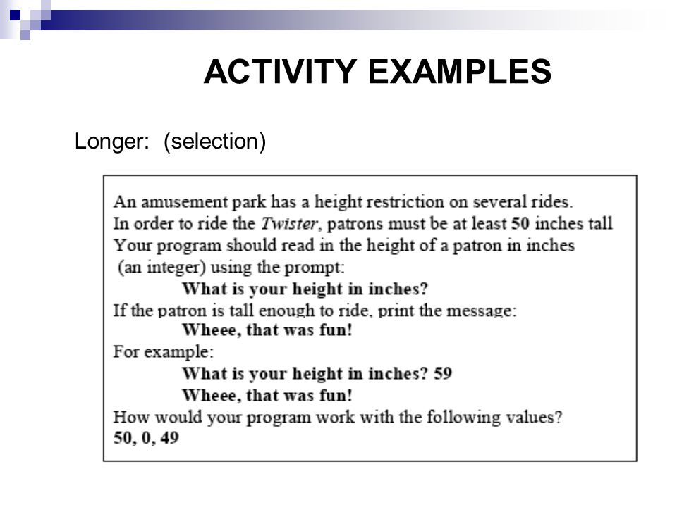 ACTIVITY EXAMPLES Longer: (selection)‏