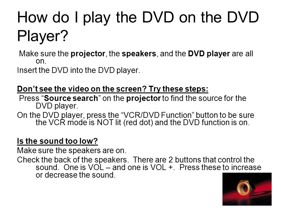 How do I play the DVD on the DVD Player.