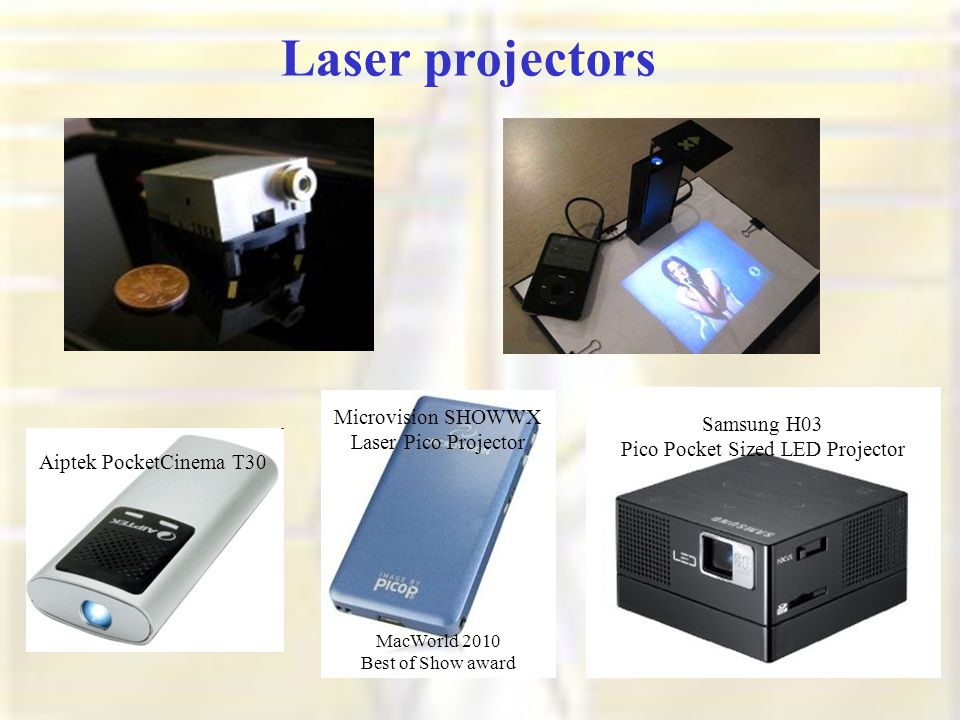 Laser projectors Microvision SHOWWX Laser Pico Projector MacWorld 2010 Best of Show award Samsung H03 Pico Pocket Sized LED Projector Aiptek PocketCinema T30