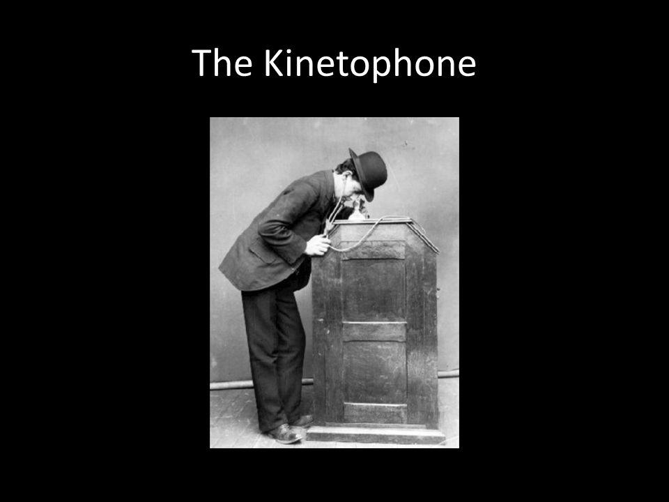 The Kinetophone