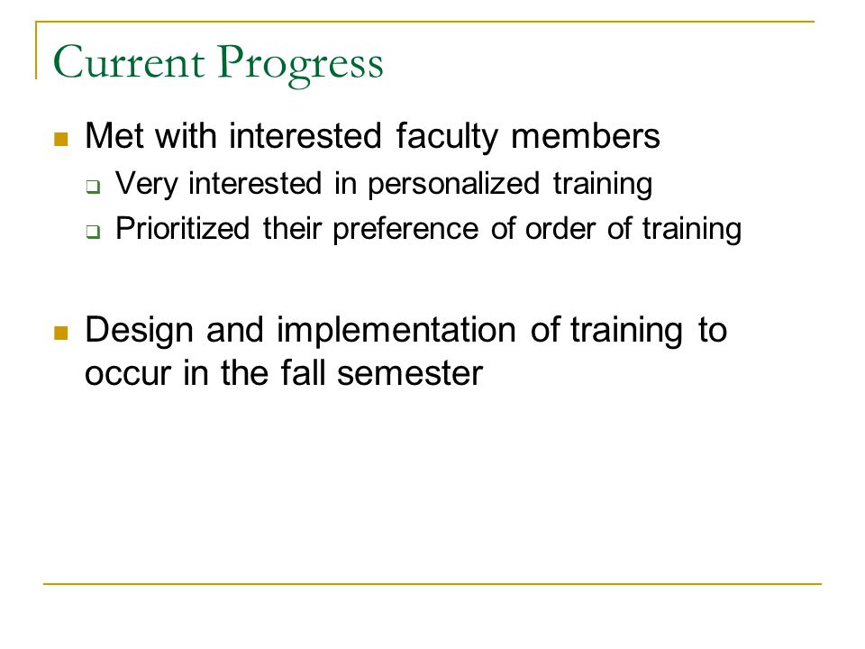 Significance of Project It is expected that faculty would prefer to attend a training session developed using the Fusion Model It is expected that training sessions will have higher levels of attendance and will be more effective in faculty implementation of technology Students will be more motivated and learn more effectively through technology integrated instruction Implementation of model could be used beyond the university setting Contribution to the field of instructional design