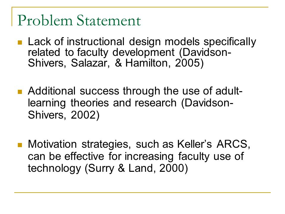 Project Purpose To develop a new instructional design model  Fusion Model of Instructional Design Model will be used in the development and implementation of faculty development programs in technology integration Model combines  Participatory design  Rapid prototyping  Keller's ARCS model of motivation
