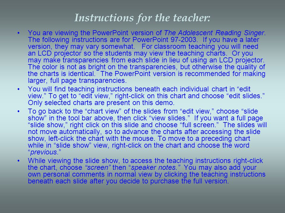 Instructions for the teacher: You are viewing the PowerPoint version of The Adolescent Reading Singer.