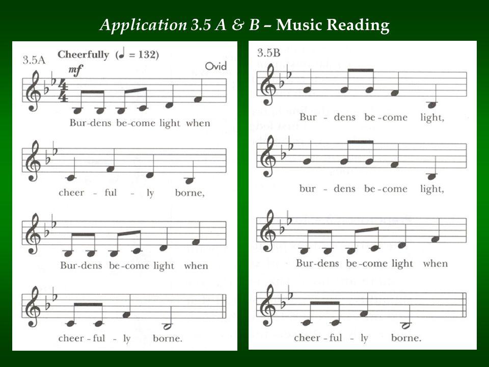 Application 3.5 A & B – Music Reading