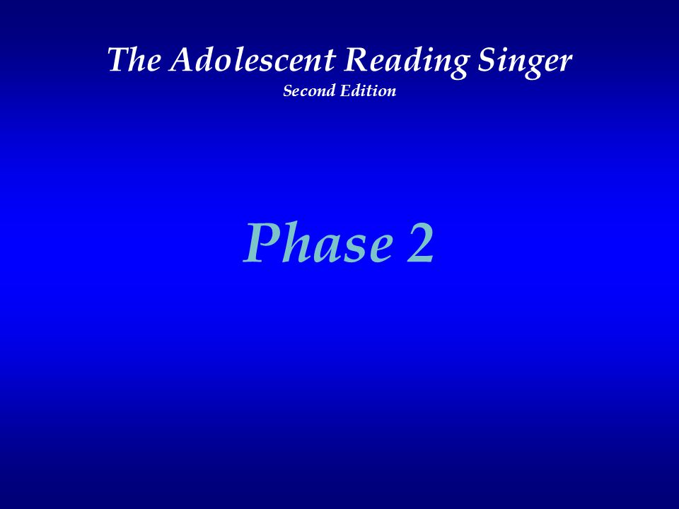 The Adolescent Reading Singer Second Edition Phase 2