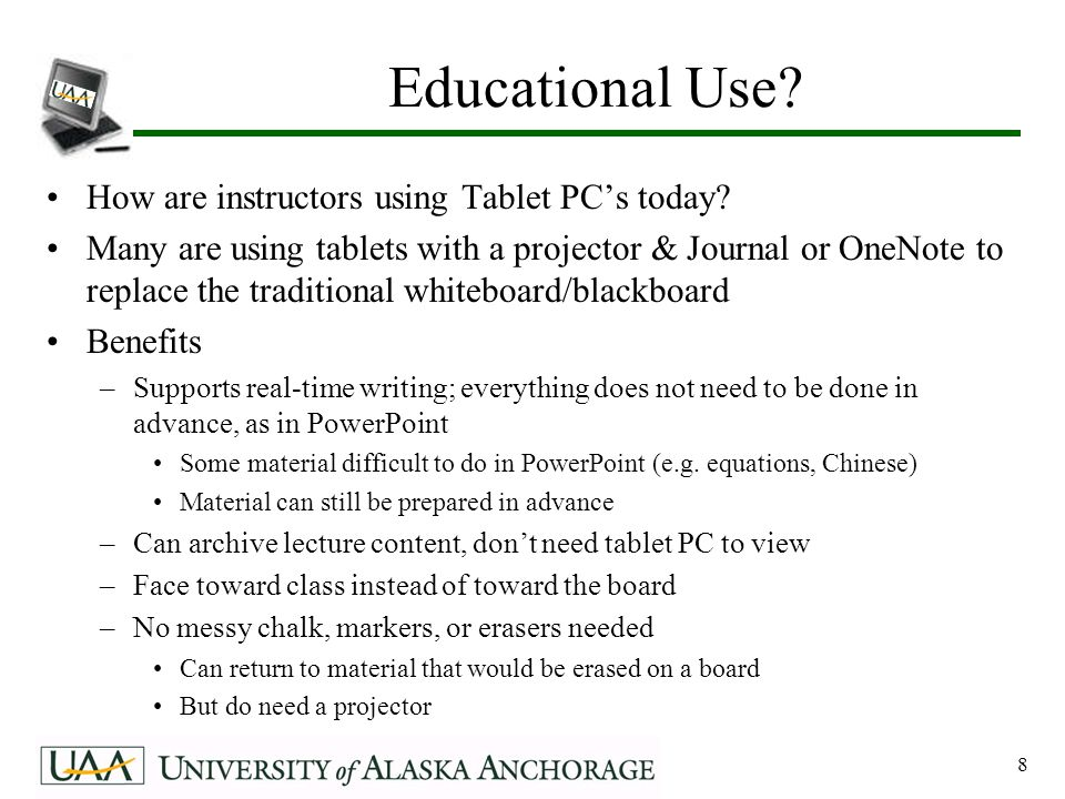 9 Tablet-Enabled Lectures Example: –Dr. Rafael Lopez-Mobilia's lecture notes in Physics from UTSA