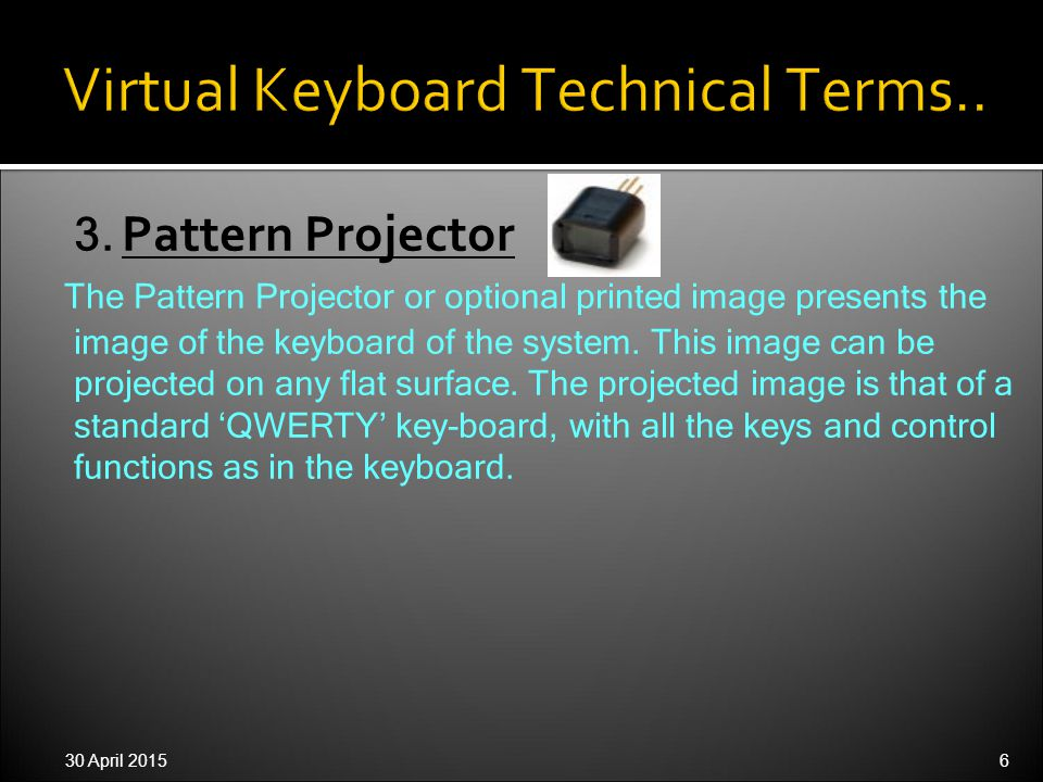 30 April 20157 How does the Virtual Keyboard work ?