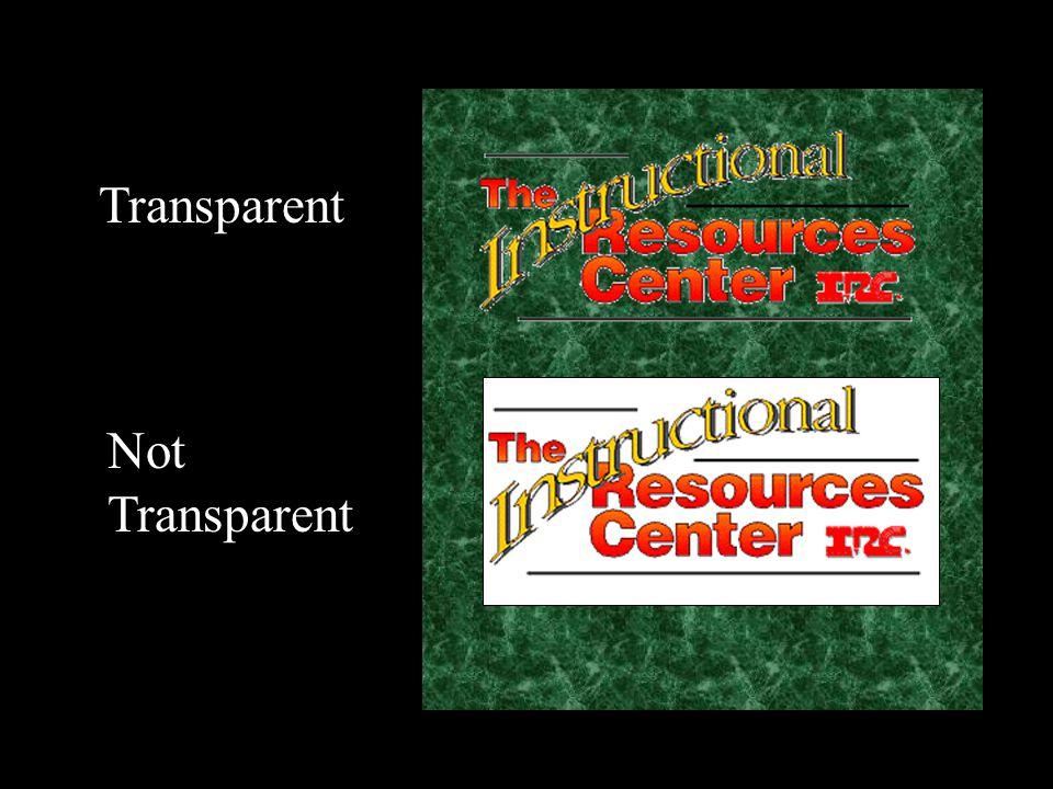 Transparent Not Transparent