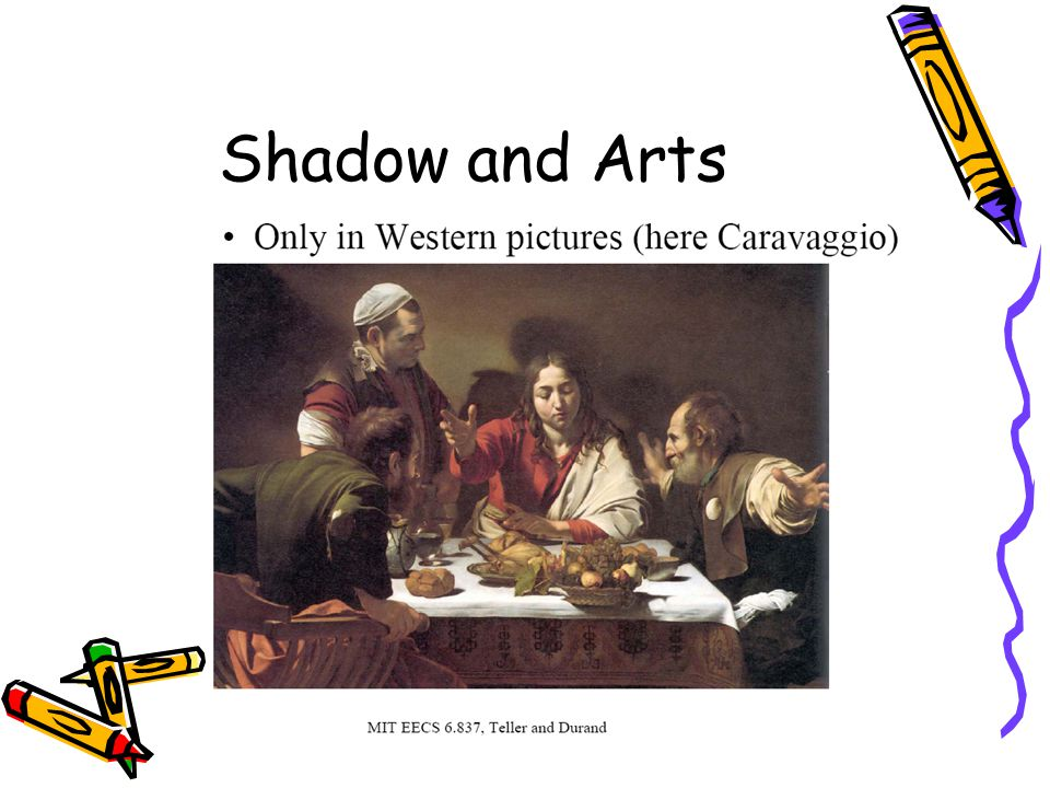 Shadow and Arts
