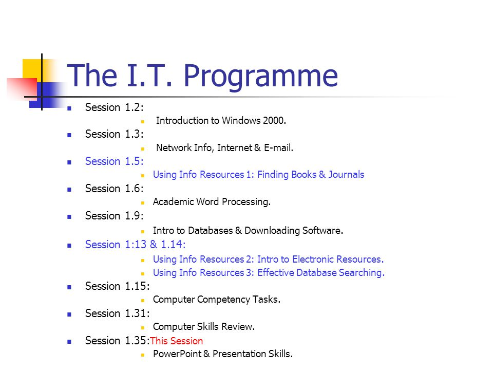 The I.T.Programme Session 1.2: Introduction to Windows 2000.