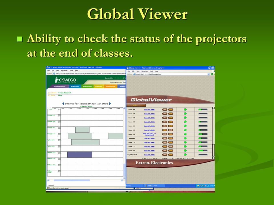 Global Viewer Ability to check the status of the projectors at the end of classes.