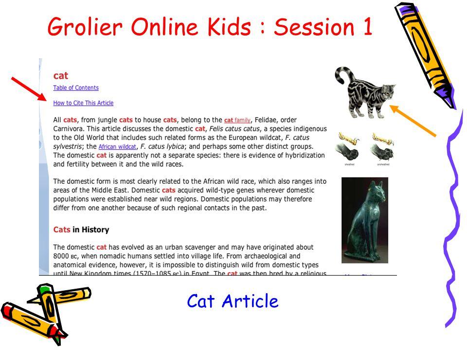 Grolier Online Kids : Session 1 Cat Article