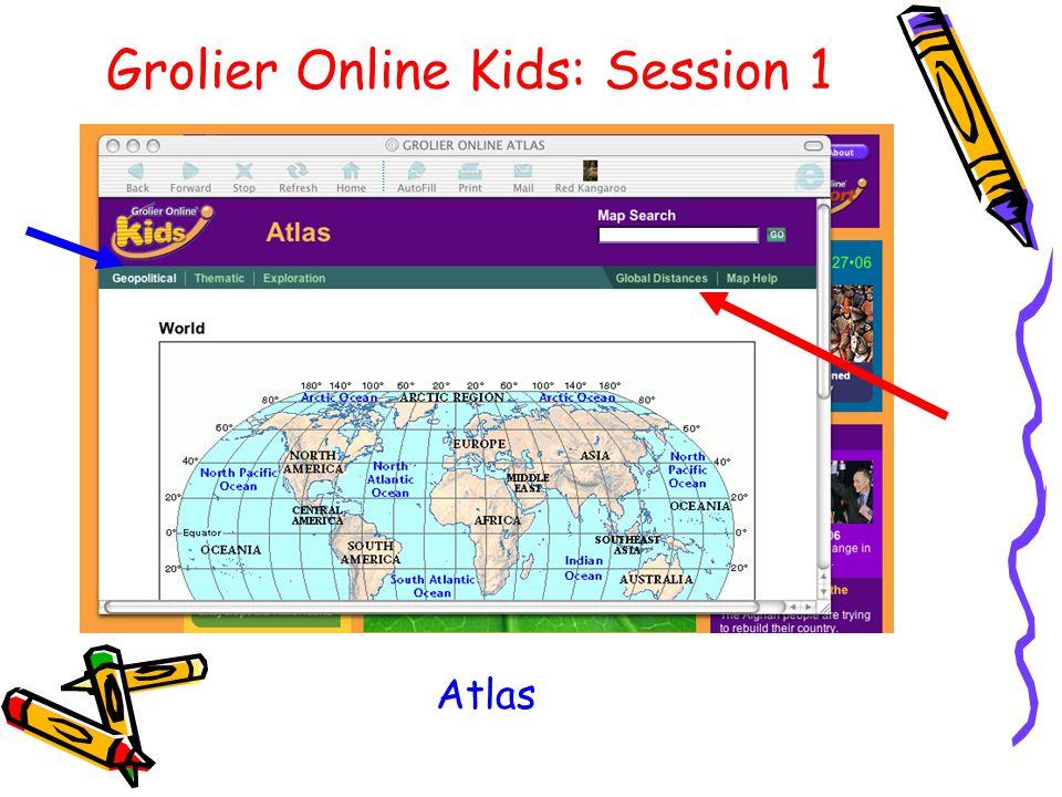 Grolier Online Kids: Session 1 Atlas