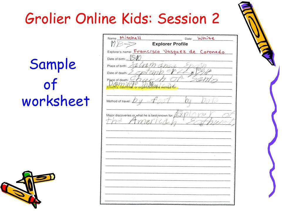 Grolier Online Kids: Session 2 Sample of worksheet