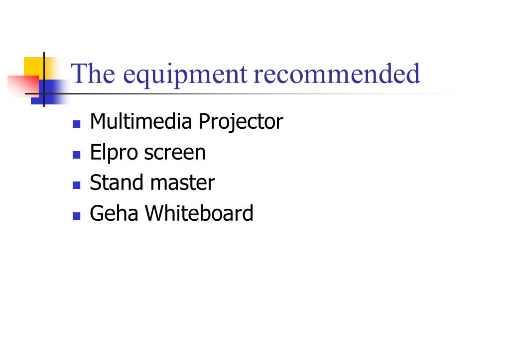 The equipment recommended Multimedia Projector Elpro screen Stand master Geha Whiteboard
