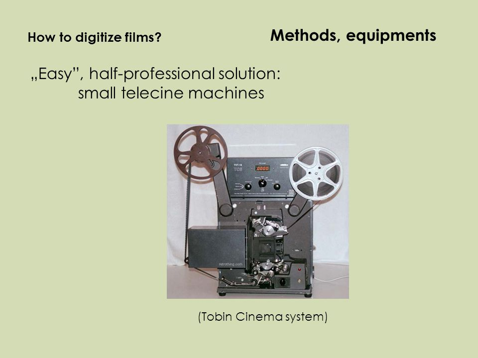 """Easy , half-professional solution: small telecine machines (Tobin Cinema system) How to digitize films."