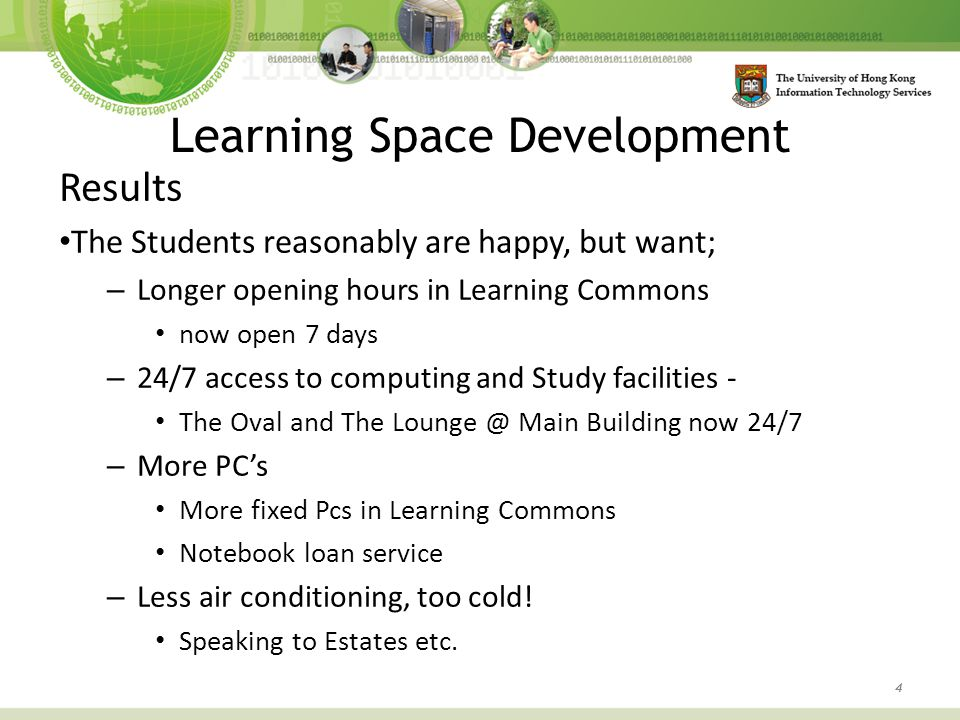Learning Space Development 15 Lecture Theatre Refurbishment Summer 2014 Chong Yuet Ming LT's 1, 2, 3 & 4 Library Extension, LT1 KK Leung LG109 Chow Yei Ching LTA & LTC