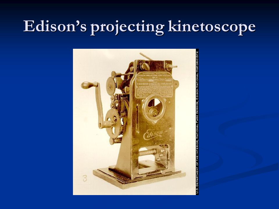 Edison's projecting kinetoscope