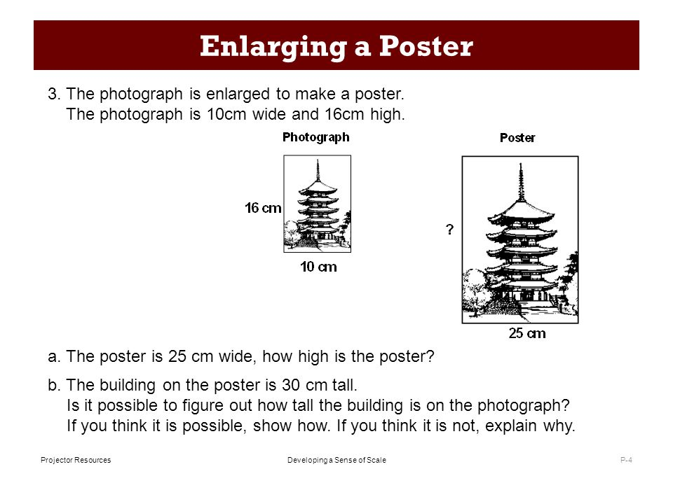 Developing a Sense of ScaleProjector Resources Enlarging a Poster P-4 3.