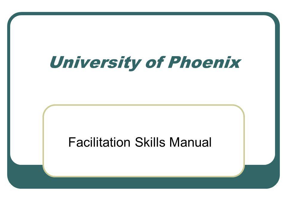 University of Phoenix Facilitation Skills Manual