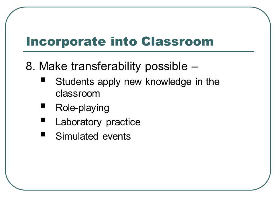 Incorporate into Classroom 8.