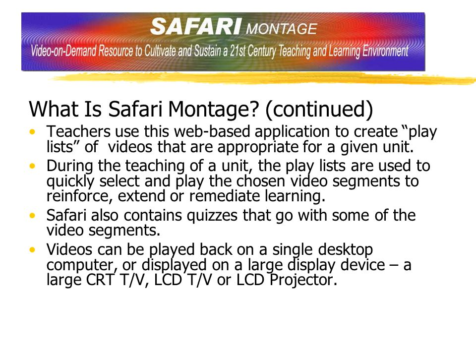 What Is Safari Montage.