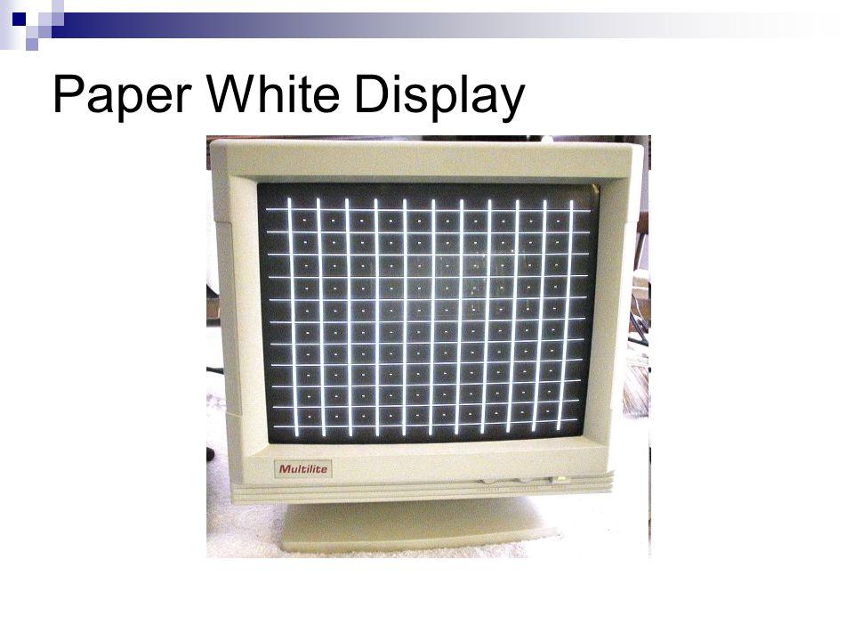 Paper White Display